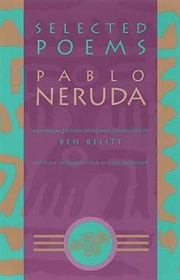 Selected Poems By Neruda, Pablo
