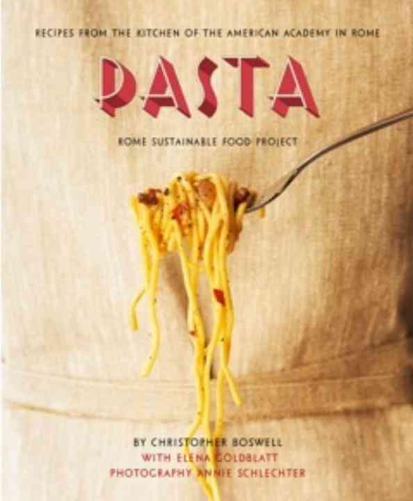 Pasta By Boswell, Christopher/ Goldblatt, Elena (CON)/ Schlechter, Annie (PHT)